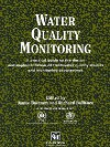 Water Quality Monitoring: A Practical Guide to the Design and Implementation of Freshwater Quality Studies and Monitoring Programmes - ichard Ballance, Jamie Bartram, Richard Ballance