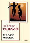 Młodość i gwiazdy - Eugeniusz Paukszta