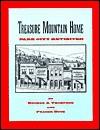 Treasure Mountain Home: Park City Revisited - Treasure Chest Books