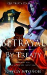 Betrayal By Treaty (Futuristic Shapeshifter, Galactic Empire) (Qui Treaty Collection Book 6) - Kayla Stonor, Travis Luedke