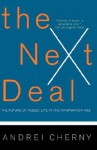 The Next Deal: The Choice Revolution and the New Responsibility - Andrei Cherny