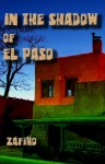 In the Shadow of El Paso - Frank Zafiro
