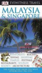 Malaysia And Singapore (Eyewitness Travel Guides) - Ron Emmons