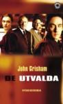 De Utvalda - John Grisham