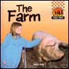 The Farm (Field Trips) - Stuart A. Kallen