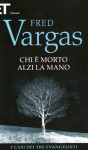 Chi è morto alzi la mano - Fred Vargas