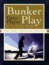 Bunker Play (The Golf Masters Series) - Gary Player