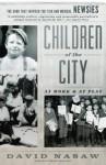 Children Of The City: At Work and at Play - David Nasaw