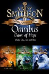 Dawn of Hope: Andy Smithson Omnibus Books One, Two, and Three - L. R. W. Lee