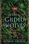 The Gilded Wolves - Roshani Chokshi