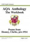 Poems from Heaney, Clarke Pre-1914: Anthology: AQA: The Workbook: Higher Level - Richard Parsons