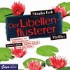 Der Libellenflüsterer (Jette und Merle 7) - Monika Feth, Julia Nachtmann, Regina Lemnitz, Stephan Schad, Julia Meier, JUMBO Neue Medien & Verlag GmbH