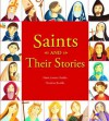 Saints and Their Stories - Patricia E. Jablonski