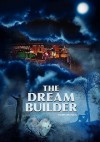 The Dream Builder - Jeff Manning