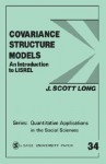Covariance Structure Models: An Introduction to Lisrel - J. Scott Long