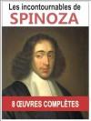 Spinoza: Les 8 oeuvres majeures et complètes avec annotations et illustrations (L'éthique, e traité de la réforme de l'endettement, Les Principes de la...pensées métaphysiques) - Baruch Spinoza, Emile Saisset, Paul Janet