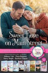 Sweet Love on Main Street (Boxed Set of 7 Contemporary Romance novels) - RaeAnne Thayne, Nancy Naigle, Chris Keniston, Addison Cole