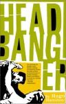Headbanger - Hugo Hamilton
