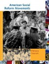 American Social Reform Movements: Primary Sources - Roger Matuz, Kathleen J. Edgar