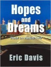 Hopes and Dreams: Stuck on AutoDrive - Eric Davis