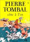 Côte à l'os - Raoul Cauvin, Marc Hardy