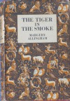 The Tiger in the Smoke (Albert Campion Mystery #14) - Margery Allingham
