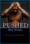 Pushed - Riley Murphy