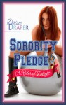 Sorority Pledge 5: A Rider of Delight - Daizie Draper