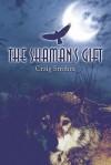 The Shaman's Gift - Craig Strohm