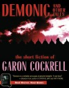 Demonic and Other Tales: The Short Fiction of Garon Cockrell - Garon Cockrell