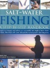 Salt-Water Fishing: A Step-By-Step Handbook: Expert Techniques and Advice on Successful Sea Angling from Shore or Boat, Illustrated with Over 200 Practical Photographs and Diagrams - Martin Ford, Bruce Vaughan