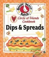 Circle of Friends Cookbook: Dips & Spreads - Gooseberry Patch