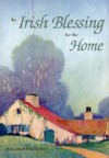 An Irish Blessing for the Home - Welleran Poltarnees