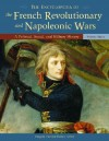 The Encyclopedia of the French Revolutionary and Napoleonic Wars [3 Volumes]: A Political, Social, and Military History - Gregory Fremont-Barnes