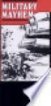 Military Mayhem - Raymond Horricks