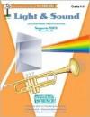 Light & sound: Grades 4-6 (Investigating science series) - Marcia Barton, Cindy Mondello