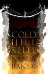 Cold Hillside by Nancy Baker (2014-12-18) - Nancy Baker