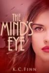 The Mind's Eye - K.C. Finn