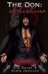 The Don: Sebastiano - Elle Raven, Aimie Jennison