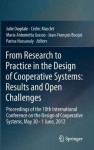 From Research to Practice in the Design of Cooperative Systems: Results and Open Challenges: Proceedings of the 10th International Conference on the Design ... Cooperative Systems, May 30 - 1 June, 2012 - Julie Dugdale, Cxe9dric Masclet, Maria Antonietta Grasso, Jean-Franxe7ois Boujut, Parina Hassanaly