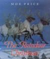 Reindeer Christmas - Mo Price, Moe Price