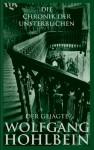 Die Chronik der Unsterblichen: Der Gejagte - Wolfgang Hohlbein