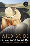 Wild Bride (The West Series Book 7) - Jill Sanders