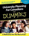University Planning for Canadians for Dummies - Caryn Mladen, David Rosen, Pat Ordovensky