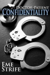 Doctor-Patient Confidentiality Vol. 1 - Eme Strife