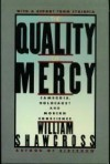 The Quality of Mercy: Cambodia, Holocaust and Modern Conscience - William Shawcross
