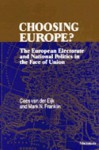 Choosing Europe?: The European Electorate and National Politics in the Face of Union - Cees van der Eijk, Mark N. Franklin