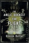 The Angle Quickest for Flight - Steven Kotler