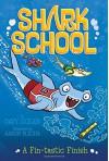 A Fin-tastic Finish (Shark School) - Davy Ocean, Aaron Blecha