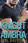 [(The Knight of Ambra)] [By (author) Lyn Brittan] published on (April, 2015) - Lyn Brittan
